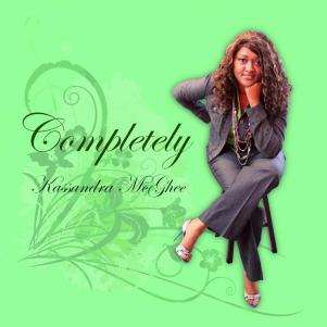 Kassandra McGhee - Completely CD Cover